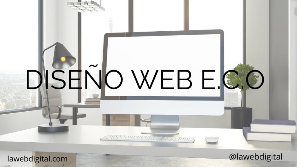 Cómo diseñar una web. Diseño ECO.