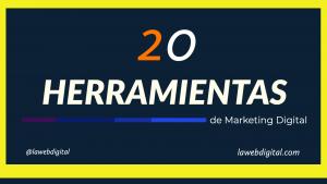 20 Herramientas de Marketing Digital