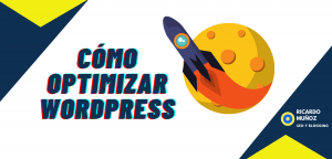 Cómo optimizar WordPress