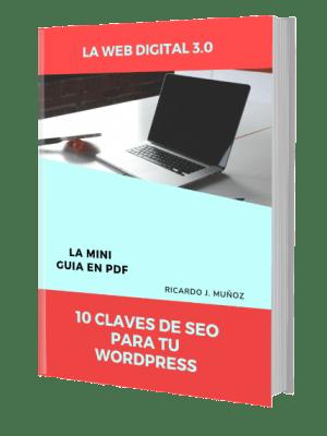Guía de SEO WordPress La Web Digital - Ricardo Muñoz